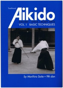 Traditional Aikido vol 1 Saito Preston Aikido Club